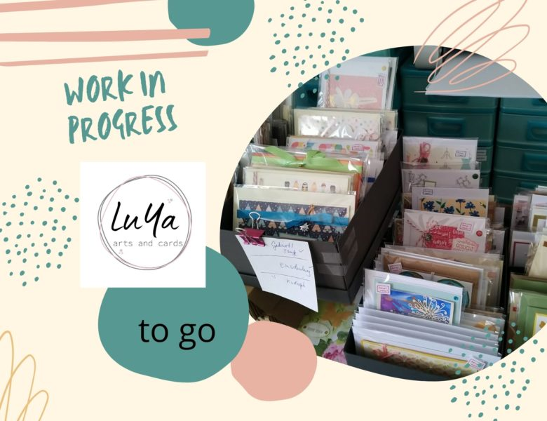 LuYa Arts and Cards to go…